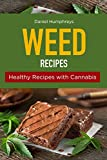 Weed Recipes: Healthy Recipes with Cannabis