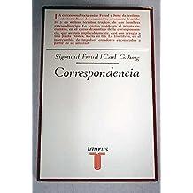 Correspondencia Sigmund Freud / Carl G. Jung