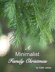 A Minimalist Family Christmas (English Edition)