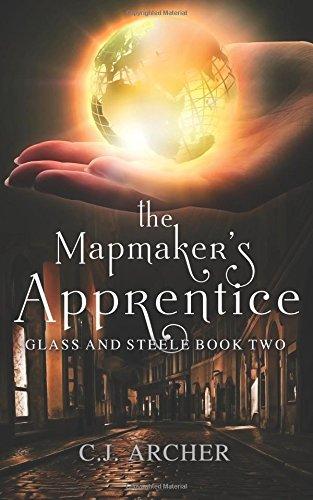 The Mapmaker's Apprentice: Volume 2 (Glass and Steele)