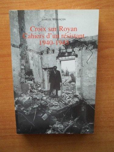 Croix sur Royan, cahiers d'un résistant, 1940-1945