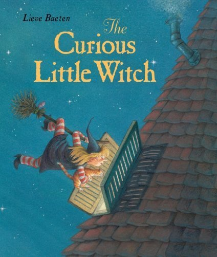 The Curious Little Witch by Lieve Baeten (2010-08-01)