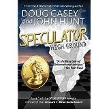 Speculator (High Ground Series Book 1) (English Edition)