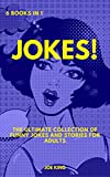 Jokes: 6 books in 1: The Ultimate Collection of Funny Jokes and Stories