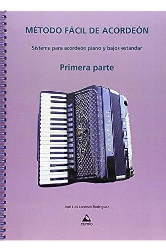 Método Fácil De Acordeón : Sistema Para Acordeón Piano Y Bajos Estándar