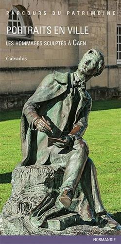 Portraits en ville : Les hommages sculptés à Caen par Emmanuel Luis