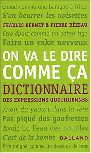 on-va-le-dire-comme-a-dictionnaire-des-expressions-quotidiennes