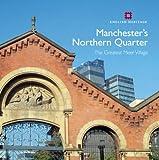 Manchester's Northern Quarter (Informed Conservation)
