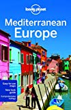 Lonely Planet Mediterranean Europe by Duncan Garwood front cover