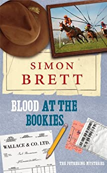 Blood at the Bookies (A Fethering Mystery Book 9) by [Brett, Simon]