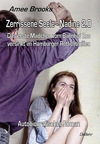 zerrissene-seele-nadine-20-das-erste-madchen-vom-bahnhof-zoo-versinkt-im-hamburger-rotlichtmilieu-au