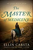 The Master of Medicine (The Secret Healer Book 2)