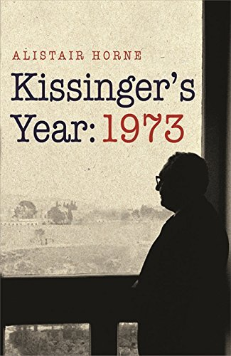 Portada del libro Kissinger's Year: 1973 by Sir Alistair Horne CBE (2010-04-15)