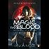 Magic in the Blood (Allie Beckstrom Book 2)