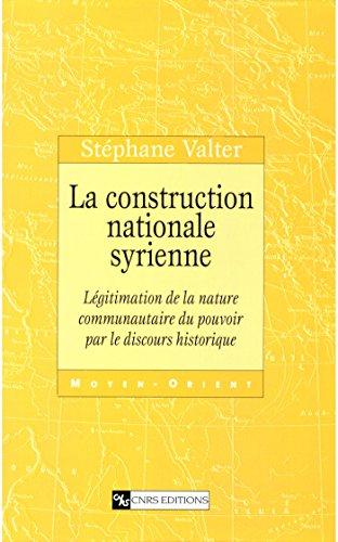 La construction nationale syrienne: Lég...