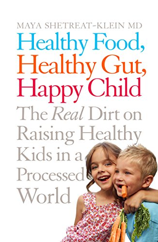 healthy-food-healthy-gut-happy-child-the-real-dirt-on-raising-healthy-kids-in-a-processed-world