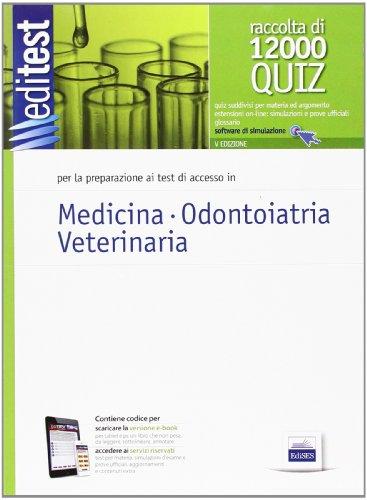 EdiTEST 1. Raccolta di 12000 quiz. Medicina, odontoiatria, veterinaria. Con espansione online