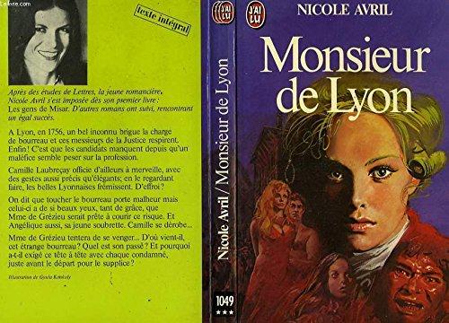 Monsieur de Lyon par Nicole Avril