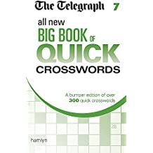 The Telegraph All New Big Book of Quick Crosswords 7 (The Telegraph Puzzle Books)