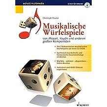Musikalische Würfelspiele, 1 CD-ROM ... von Mozart, Haydn und anderen großen Komponisten. Für Windows 95/98. Aus Tabellen werden Takt-Kombinationen gewürfelt, die so klingen, als wären sie ganz individuell komponiert