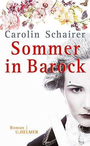Carolin Schairer - Sommer in Barock