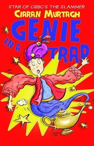 Genie in a Trap by Ciaran Murtagh (Illustrated, 1 Mar 2013) Paperback