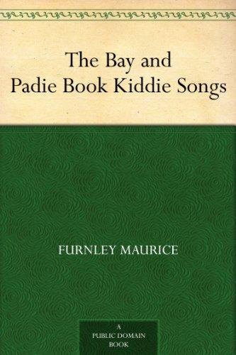 The Bay and Padie Book Kiddie Songs eBook: Furnley Maurice, Vera ...