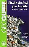 L'Italie du Sud par la côte: Naples, Capri, Bari...