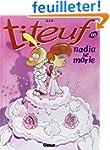 Titeuf - Tome 10 : Nadia se marie