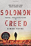 Solomon Creed: The Only Thriller You Need to Read This Year