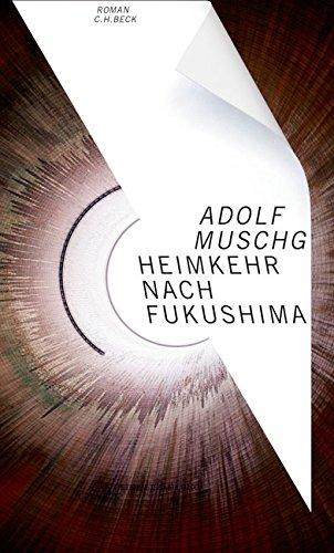 Adolf Muschg  : Heimkehr nach Fukushima