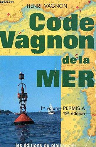 CODE VAGNON DE LA MER - CODE DE L ROUTE