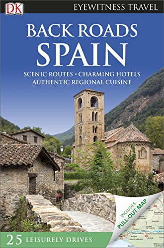 Back Roads Spain (DK Eyewitness Travel Guide)