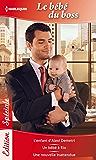 Bébé du boss : L'enfant d'Alexi Demetri - Un bébé à Rio - Une nouvelle inattendue (Edition Spéciale)