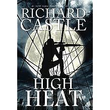 High Heat (Castle) by Richard Castle (2016-10-25)
