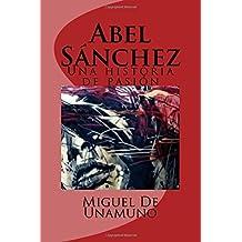 Abel Sánchez: Una historia de pasión
