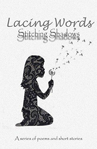 Lacing Words: Stitching Shadows (English Edition)