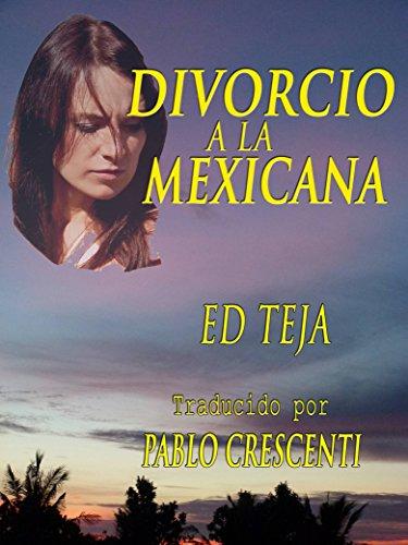 Utorrent Descargar Español Divorcio A La Mexicana De PDF A Epub