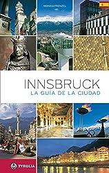 Innsbruck. Der Stadtführer. Spanische Ausgabe: La guida de la cuidad