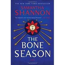 The Bone Season: A Novel by Samantha Shannon (2014-05-06)