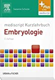mediscript Kurzlehrbuch Embryologie (Kurzlehrbücher)