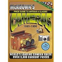 McKeown's Price Guide to Antique & Classic Cameras 1995-96 (Price Guide to Antique and Classic Cameras) by James M. McKeown & Joan C. McKeown (1994-06-03)
