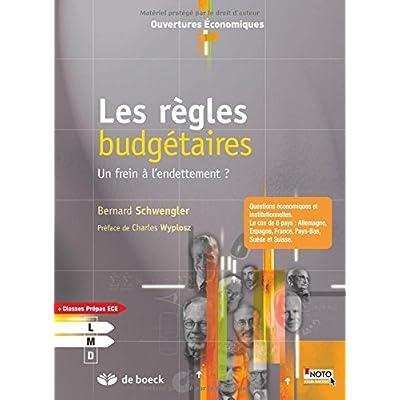 Les regles budgetaires un frein a l'endettement