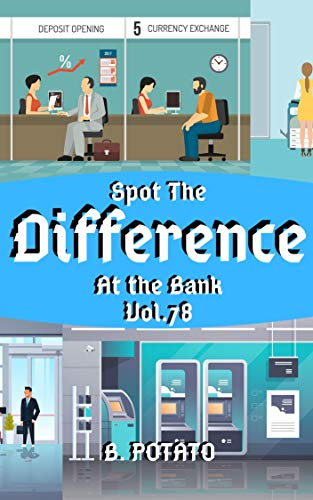 Spot the Difference At The Bank Vol.78: Childrens Activities Book ...