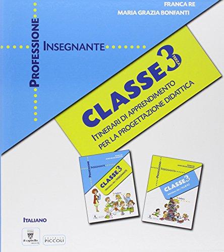Professione insegnante. Area linguistica. Per la 3ª classe elementare