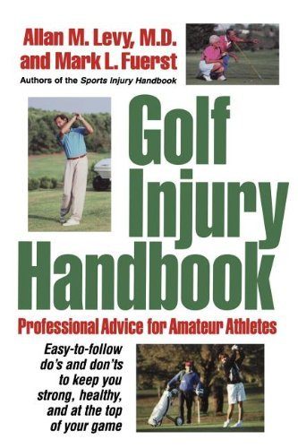 Golf Injury Handbook: Professional Advice for Amateur Athletes by Allan M Levy (1999-02-01)