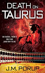 Death on Taurus: An Action-Packed, Genetically-Modified Bullfighting Space Opera of the Far Future (English Edition)
