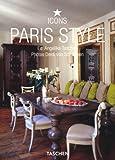 Paris Style: 25 Jahre TASCHEN (Taschen 25th Anniversary Icon Series)