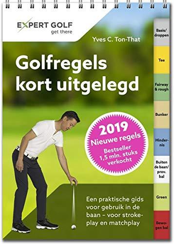 Golfregels kort uitgelegd por Yves C. Ton-That