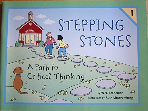 Title: Stepping Stones A Path to Critical Thinking Steppi